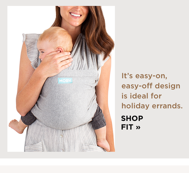 It's easy-on, easy-off design is ideal for holiday errands. SHOP FIT )