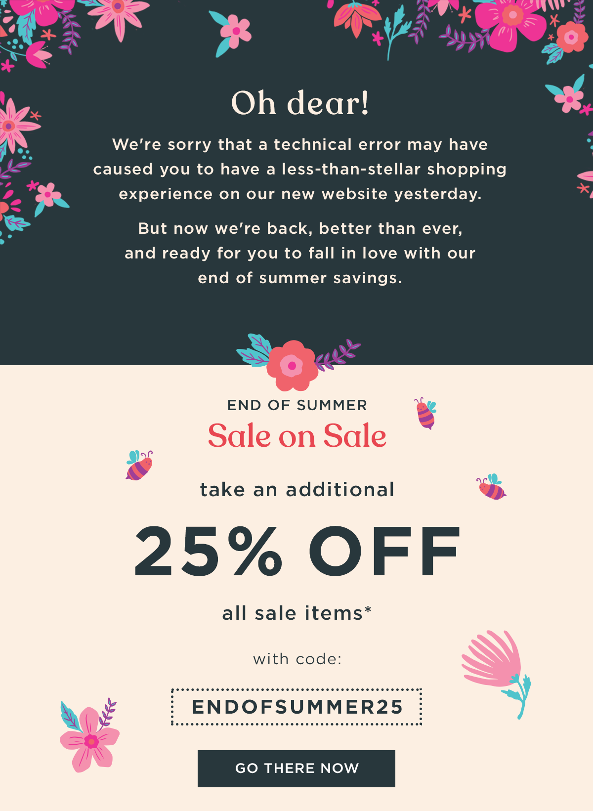 Sale on Sale! 25% off with promo code endofsummer25