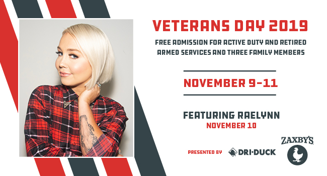 Veterans Day 2019 | Free Admission For Active Duty and Retired Armed Services and Three Family Members | November 9-11 | Featuring a performance from Raelynn on November 10