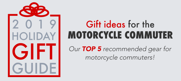 Gift Ideas For The Motorcycle Commuter