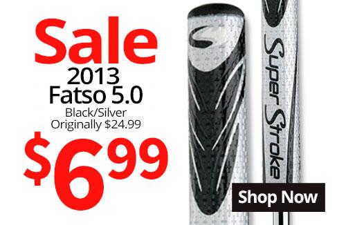 Super Stroke 2013 Fatso 5.0 Sale