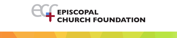 Episcopal Church Foundation Enews