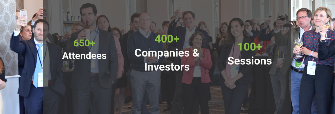 650+ Attendees, 400+ Companies and Investors, 100+ Sessions