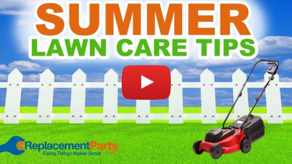 Summer Lawn Care Tips | eReplacementParts.com
