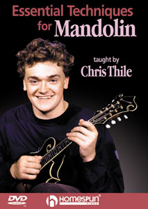 Essential Techniques for Mandolin By Chris Thile