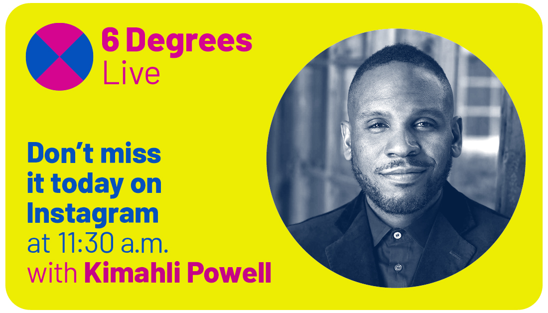 6 Degrees Live. Weekly broadcast on Instagram at 11:30 ET. Today our guest is filmmaker Charles Officer.