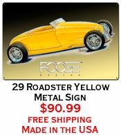 29 Roadster Yellow Metal Sign