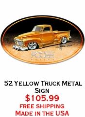 52 Yellow Truck Metal Sign
