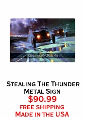 Stealing The Thunder Metal Sign