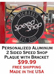 Personalized Aluminum 2 Sided Speed Shop Plaque with Bracket