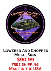 Lowered And Chopped Metal Sign