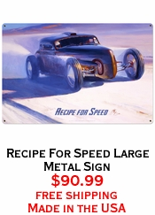 Recipe For Speed  Large Metal Sign