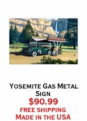 Yosemite Gas Metal Sign
