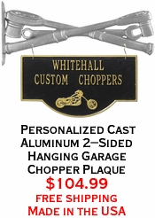 Personalized Cast Aluminum 2-Sided Hanging Garage Chopper Plaque