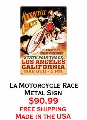 La Motorcycle Race Metal Sign