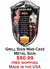 Grill Sign Man Cave Metal Sign