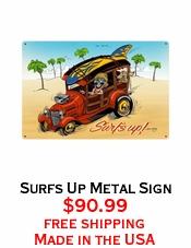 Surfs Up Metal Sign