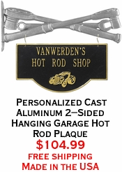 Personalized Cast Aluminum 2-Sided Hanging Garage Hot Rod Plaque