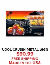 Cool Crusin Metal Sign