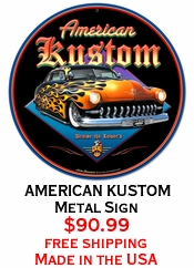 AMERICAN KUSTOM Metal Sign