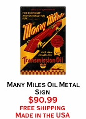 Many Miles Oil Metal Sign