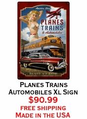 Planes Trains Automobiles Xl Sign