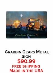Grabbin Gears Metal Sign