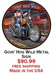 Goin' Hog Wild Metal Sign