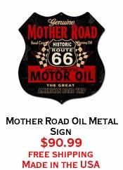 Mother Road Oil Metal Sign