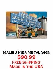 Malibu Pier Metal Sign