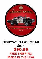 Highway Patrol Metal Sign