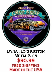 Dyna Flo's Kustom Metal Sign
