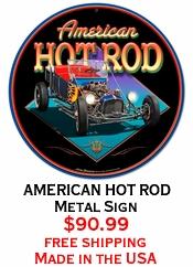 AMERICAN HOT ROD Metal Sign