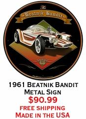 1961 Beatnik Bandit Metal Sign