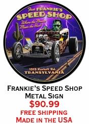 Frankie's Speed Shop Metal Sign