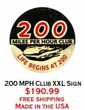 200 MPH Club XXL Sign