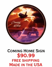 Coming Home Sign