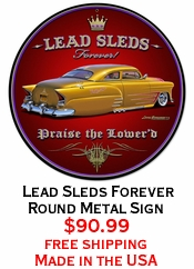 Lead Sleds Forever Round Metal Sign