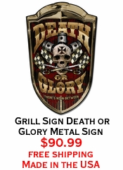 Grill Sign Death or Glory Metal Sign