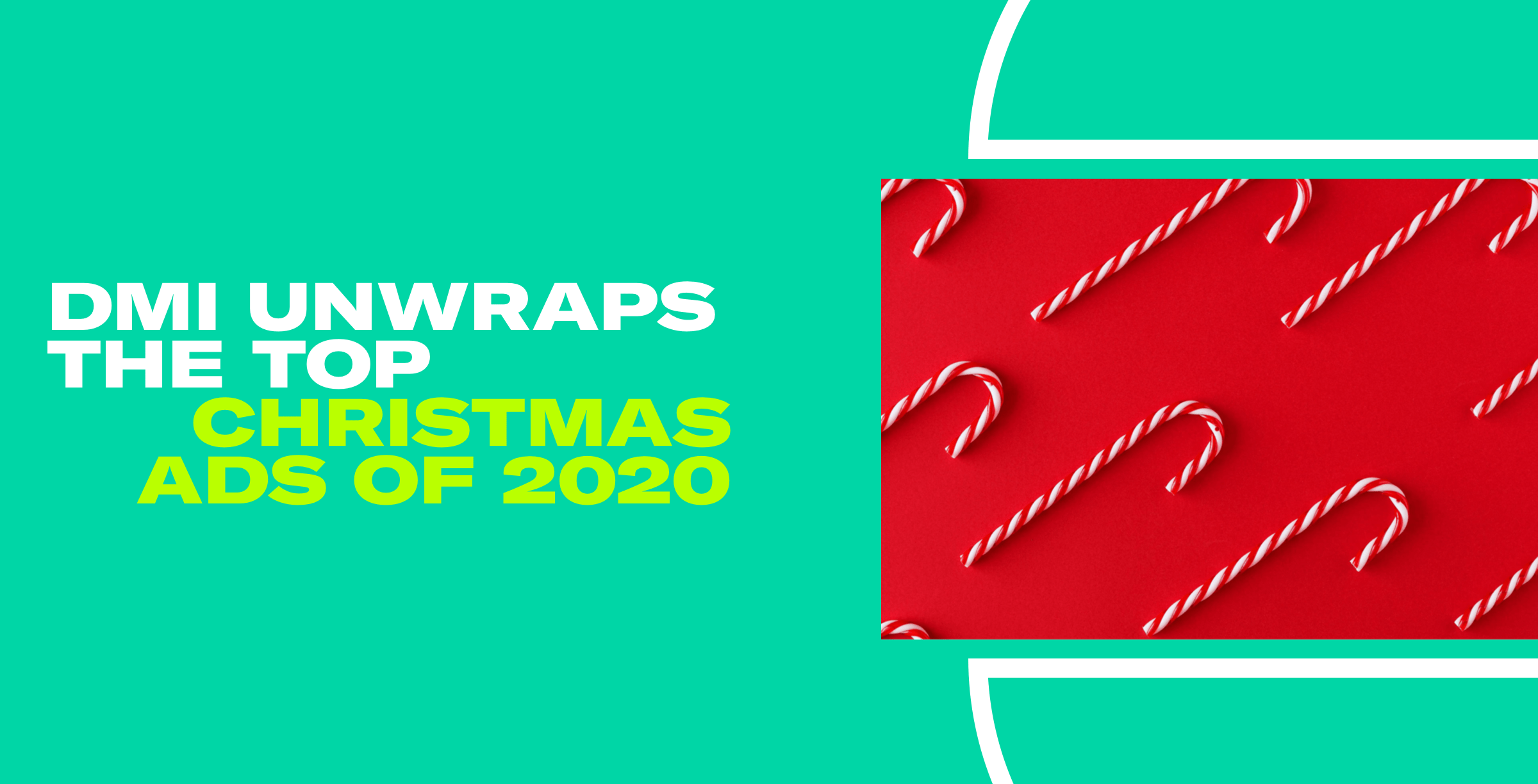 DMI Unwraps the Top Christmas Ads_Email Header.png