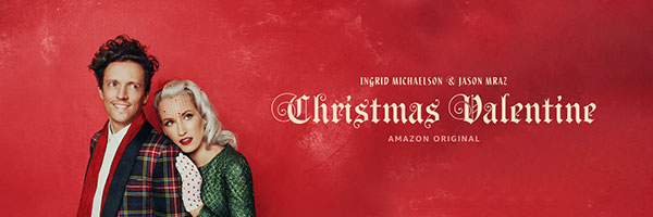 Ingrid Michaelson & Jason Mraz - Christmas Valentine