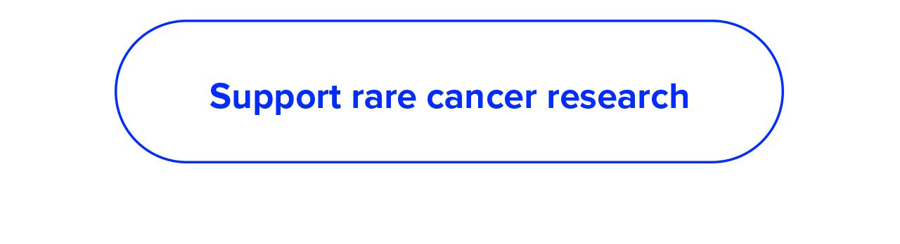 Support rare cancer research