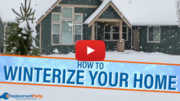 How to Winterize Your Home | eReplacementParts.com