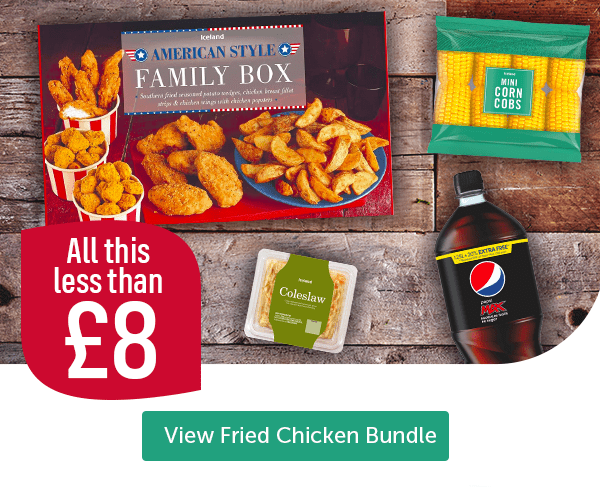 All this less than �American Style Family Box Iceland Mini Corn Cobs Coleslaw Pepsi Max View Fried Chicken Bundle