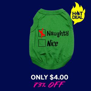 Naughty or Nice Dog Shirt - Naughty Green