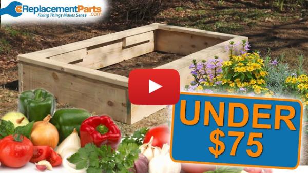 Lawn and Garden: Build a DIY Garden Box for UNDER $75!! | eReplacementParts.com