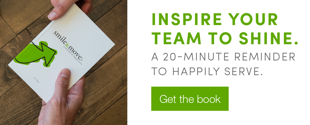 Inspire Your Team to Shine. A 20-minute Reminder to Happily Serve. Get the book.