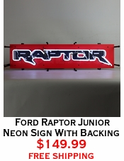 Ford Raptor Junior Neon Sign With Backing