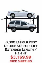 8,000 lb Four Post Deluxe Storage Lift Extended Length / Height