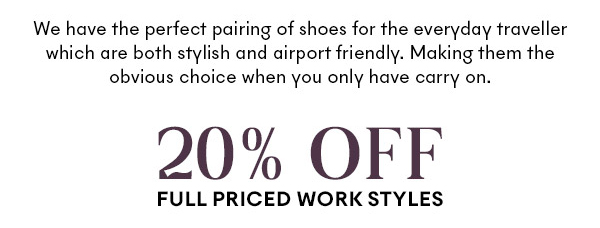 Shop 20% Off Full priced work styles